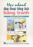 Học Nhanh Đàm Thoại Tiếng Anh Bằng Tranh (Kèm 1 CD)