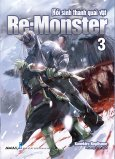 Re:Monster - Hồi Sinh Thành Quái Vật - Tập 3