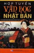 Hợp Tuyển Văn Học Nhật Bản Từ Khởi Thủy Đến Giữa Thế Kỷ XIX