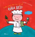 Cuốn Sách Lớn Rực Rỡ Về Đầu Bếp
