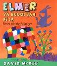 Elmer Và Người Bạn Kì Lạ