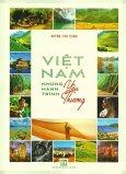 Việt Nam - Những Hành Trình Yêu Thương