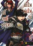 Biên Niên Sử Đế Chế Alexis - Tập 6 (Tặng Kèm Poster - Số Lượng Có Hạn)