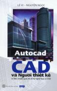 CAD Và Người Thiết Kế Và Tiêu Chuẩn Quốc Tế Về Kỹ Nghệ Họa Và CAD
