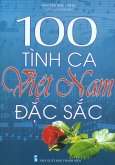 100 Tình Ca Việt Nam Đặc Sắc