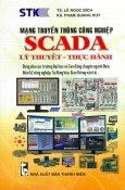 Mạng Truyền Thông Công Nghiệp SCADA (Lý Thuyết - Thực Hành)