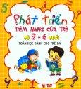 Phát Triển Tiềm Năng Của Trẻ Từ 2 - 6 Tuổi - Toán Học Dành Cho Trẻ Em (Trọn Bộ 4 Cuốn)