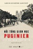 Góc Nhìn Sử Việt - Đời Tổng Giám Mục Puginier