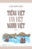 Tiếng Việt - Văn Việt - Người Việt (Tái Bản 2019)