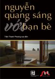 Nguyễn Quang Sáng Với Bạn Bè
