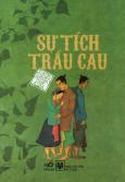 Tranh Truyện Cổ Tích Việt Nam - Sự Tích Trầu Cau