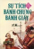 Tranh Truyện Cổ Tích Việt Nam - Sự Tích Bánh Chưng Bánh Giầy
