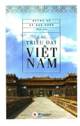 Các Triều Đại Việt Nam (Tái Bản 2019)