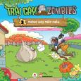 Trái Cây Đại Chiến Zombies - Tập 3: Phòng Ngự Chắc Chắn
