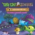 Trái Cây Đại Chiến Zombies - Tập 5: Chiến Binh Kiểu Mới
