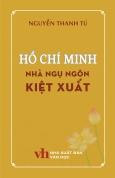 Hồ Chí Minh - Nhà Ngụ Ngôn Kiệt Xuất