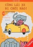 Picture Book Song Ngữ - Voi & Lợn - Tập 12: Cùng Lái Xe Đi Chơi Nào!