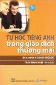 Tự Học Tiếng Anh Trong Giao Dịch Thương Mại