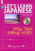Hãy Học Tiếng Nhật (Tập 5) (Kèm 1 Đĩa VCD)