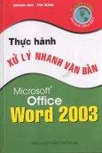 Thực hành xử lý nhanh văn bản Microsoft Office Word 2003