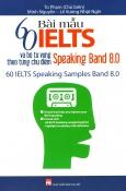 60 Bài Mẫu IELTS Speaking Band 8.0