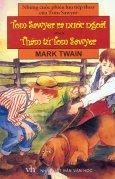 Những Cuộc Phiêu Lưu Tiếp Theo Của Tom Sawyer - Tom Sawyer Ra Nước Ngoài Và Thám Tử Tom Sawyer