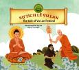Sự Tích Lễ Vu Lan (Song Ngữ Anh - Việt)