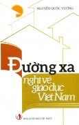 Đường Xa Nghĩ Về Giáo Dục Việt Nam