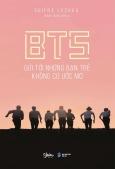 BTS - Gửi Tới Những Bạn Trẻ Không Có Ước Mơ (Tặng Kèm Sổ Tay + Postcard Nhựa - Số Lượng Có Hạn)