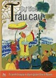 Tranh Truyện Dân Gian Việt Nam - Sự Tích Trầu Cau