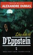 Truyện Ma Của Alexandre Dumas - Lâu Đài Cổ D'Eppstein