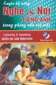 Luyện Kỹ Năng Nghe & Nói Tiếng Anh Trong Phỏng Vấn Xin Việc