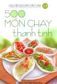 500 Món Chay Thanh Tịnh - Tập 13