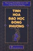 Tinh Hoa Đạo Học Đông Phương (Tái Bản 2018)