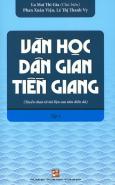 Văn Học Dân Gian Tiền Giang - Tập 1
