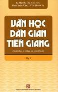 Văn Học Dân Gian Tiền Giang - Tập 2