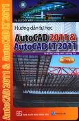 Hướng Dẫn Tự Học AutoCAD 2011 & AutoCAD LT 2011 - Tập 1