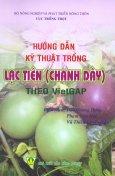 Hướng Dẫn Kỹ Thuật Trồng Lạc Tiên (Chanh Dây) Theo VietGAP