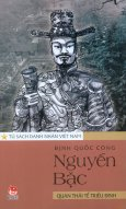 Tủ Sách Danh Nhân Việt Nam - Định Quốc Công Nguyễn Bặc - Quan Thái Tể Triều Đinh