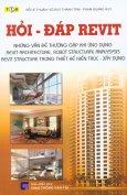 Hỏi - Đáp Revit - Những Vấn Đề Thường Gặp Khi Ứng Dụng Revit Architecture, Robot Structural Analysysis Revit Structure Trong Thiết Kế Kiến Trúc - Xây Dựng