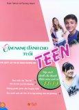 Cẩm Nang Dành Cho Tuổi Teen - Giải Quyết Các Vấn Đề Trong Trường Học
