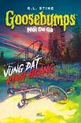 Goosebumps - Nổi Da Gà: Vùng Đất Kinh Hoàng