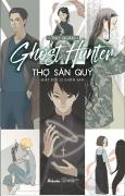 Ghost Hunter - Thợ Săn Quỷ