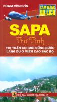 SaPa Trữ Tình - Thị Trấn Gọi Mời Dừng Bước Lãng Du Ở Miền Cao Bắc Bộ