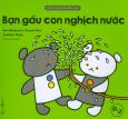 Cùng Chơi Với Gấu Con - Bạn Gấu Con Nghịch Nước