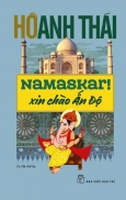 Namaskar! Xin Chào Ấn Độ (Tái Bản 2020)