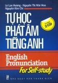 Tự Học Phát Âm Tiếng Anh - English Pronunciation For Self - Study - Kèm 2 Đĩa CD