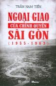 Ngoại Giao Của Chính Quyền Sài Gòn (1955 - 1963)