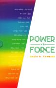 Power vs Force - Trường Năng Lượng Và Những Nhân Tố Quyết Định Tinh Thần, Sức Khỏe Con Người (Bìa Cứng)