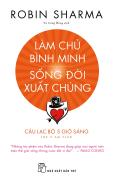 Làm Chủ Bình Minh - Sống Đời Xuất Chúng (Tặng Kèm Sổ Tay + Sticker - Số Lượng Có Hạn)